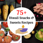 50+ Best Diwali Recipes – Sweets and Snacks 2018 Edition