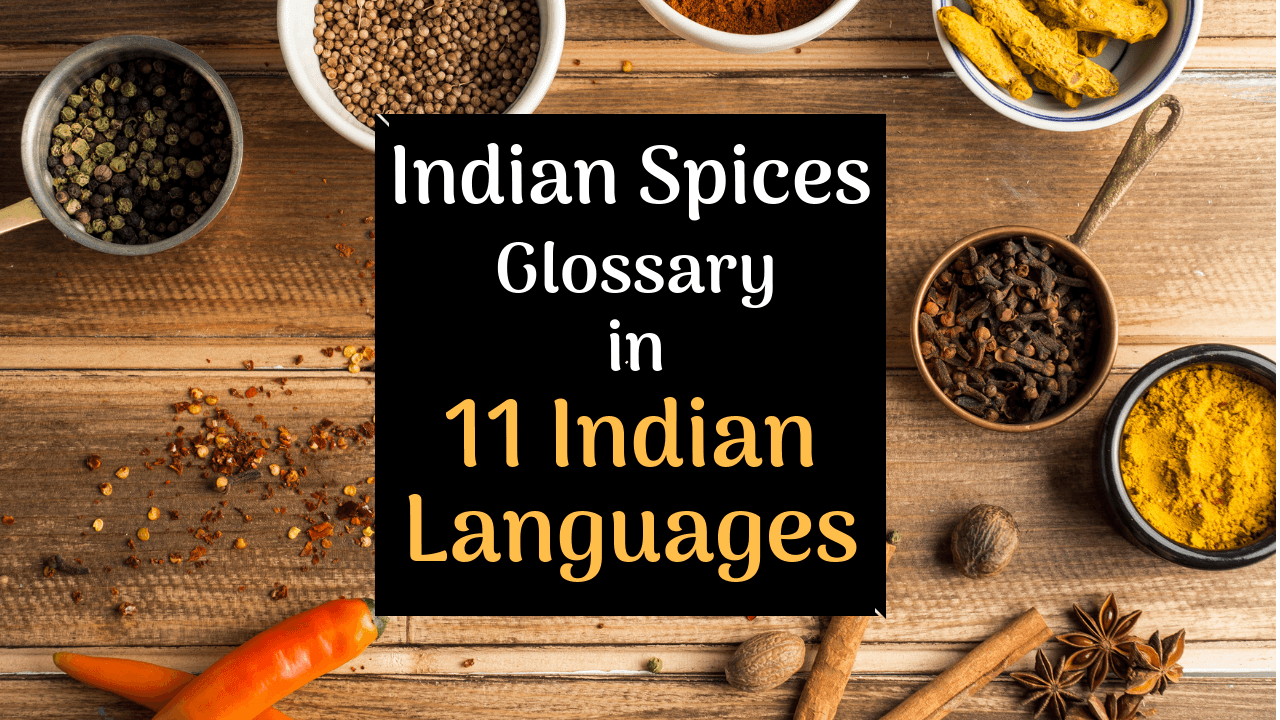 Indian Spices List with Pictures - Glossary of Indian Spices in 11 Indian Languages