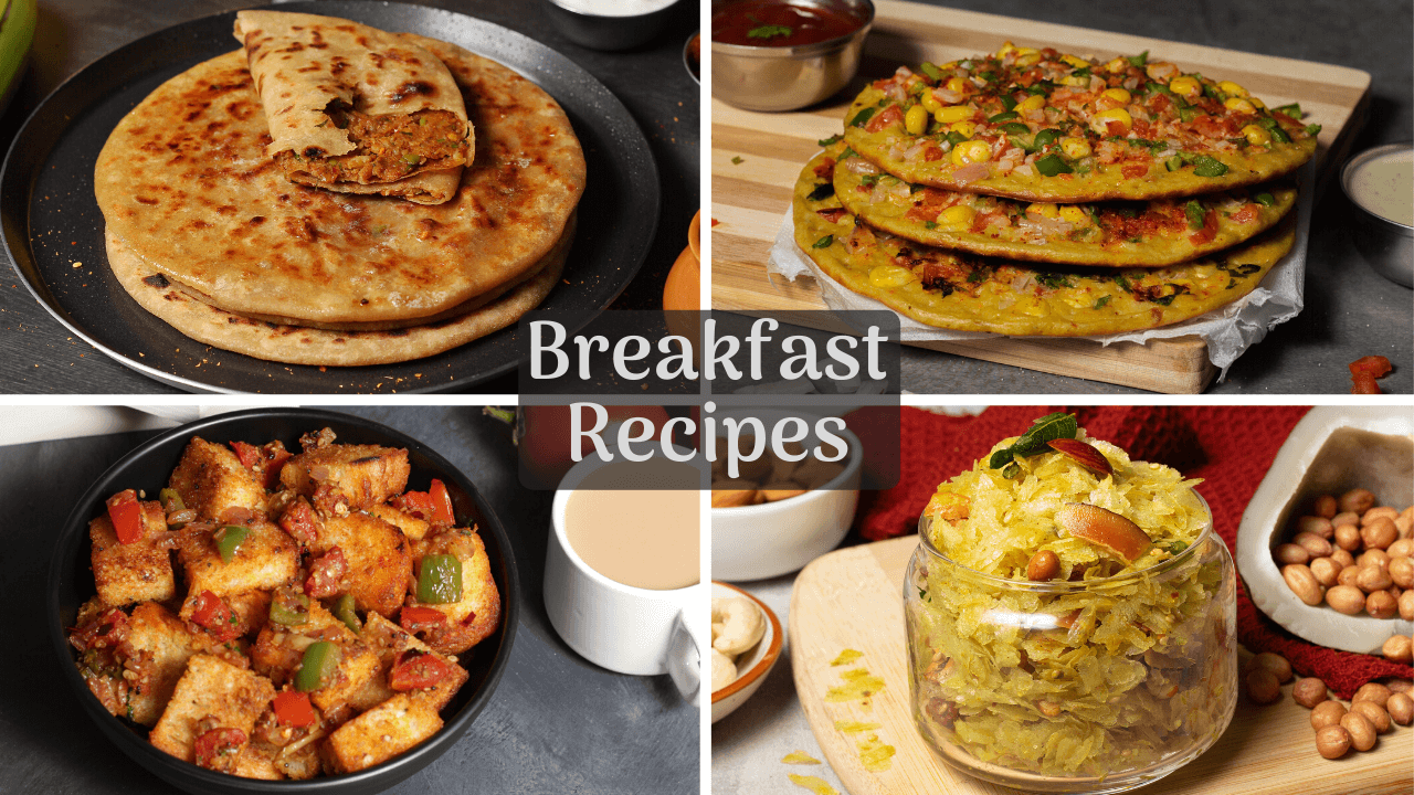 30 Easy Indian Breakfast Recipes Quick And Healthy Breakfast Recipes Indian Vegetarian Recipes By Siddhi Quick Recipes Cooking Ideas